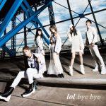 lol「bye bye」のコード進行解析と解説
